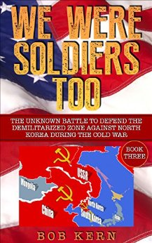 Excellent Non-fiction account by the DMZ Soldiers!